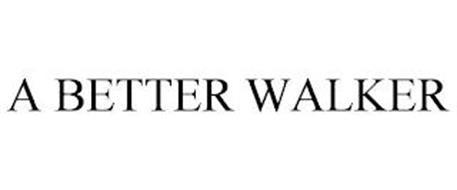 A BETTER WALKER
