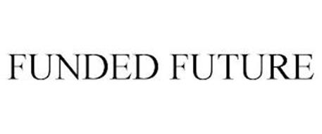 FUNDED FUTURE