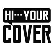HI···YOUR COVER