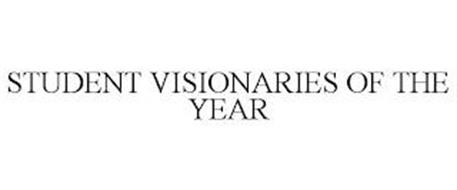 STUDENT VISIONARIES OF THE YEAR