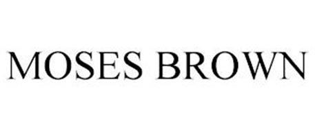 MOSES BROWN