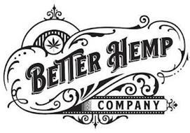 BETTER HEMP COMPANY