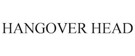 HANGOVER HEAD
