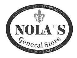 NOLA'S GENERAL STORE LAISSEZ LE BON TEMPS ROULER LET THE GOOD TIMES ROLL