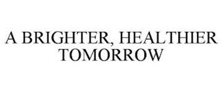 A BRIGHTER, HEALTHIER TOMORROW