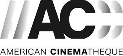 AC AMERICAN CINEMATHEQUE