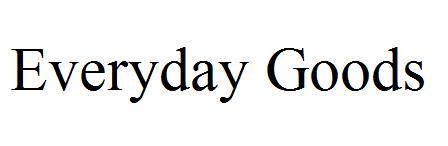 Everyday Goods
