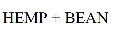 HEMP + BEAN