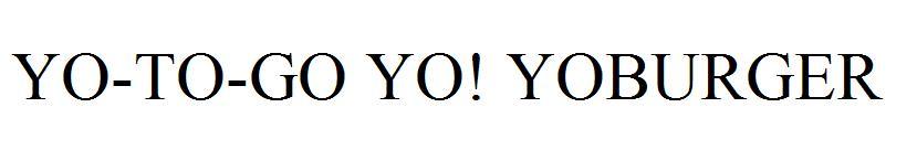 YO-TO-GO YO! YOBURGER